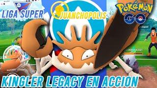 ¡KINGLER LEGACY PROBANDO DE LO QUE ES CAPAZ!-Pokémon Go PvP