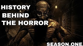 History Behind The H0rror - Season One