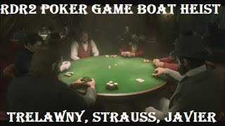 RDR2: Riverboat Poker Game Heist with Trelawny, Javier, & Strauss (All Cutscenes)