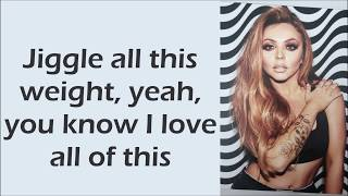 Little Mix ~ Strip ft. Sharaya J ~ Lyrics