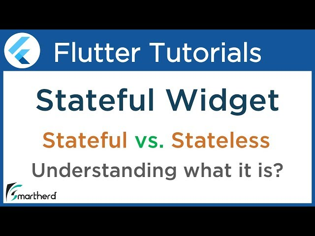 #3.2 Flutter Stateful Widget Tutorial for Beginners: Stateful vs. Stateless Widget using Dart