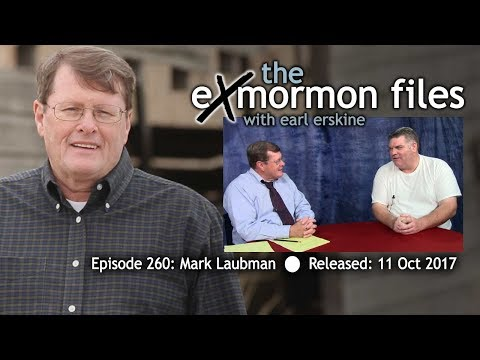 Ex Mormon Files - 260 - Mark Laubman