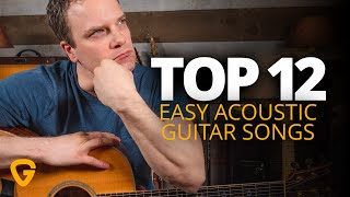 Top 12 Easy Acoustic Guitar Songs (Ft. The Beatles, Taylor Swift, Coldplay, & More!)