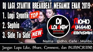 DJ SIDE TO SIDE BREAKBEAT MEGAMIX ENAK 2019 By DJ ALDIAKEW Feat. DJ RIDHO MUHAMAD FEBRISYAH