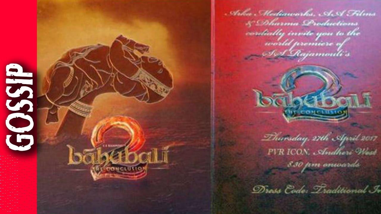 Baahubali 2 Premiere Invitation Card - Bollywood Gossip 2017 - YouTube