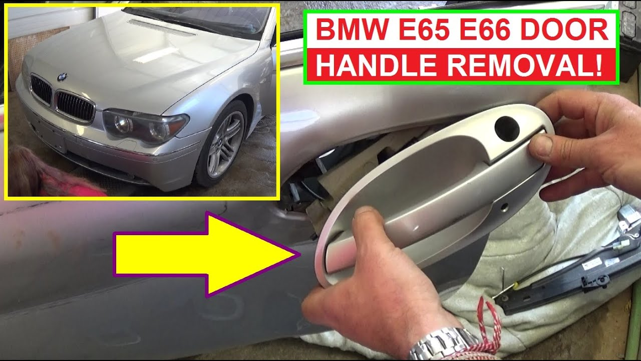 Bmw E65 E66 Exterior Door Handle Removal And Replacement