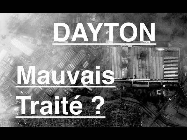 Que penser du traité de Dayton sur la Bosnie ?