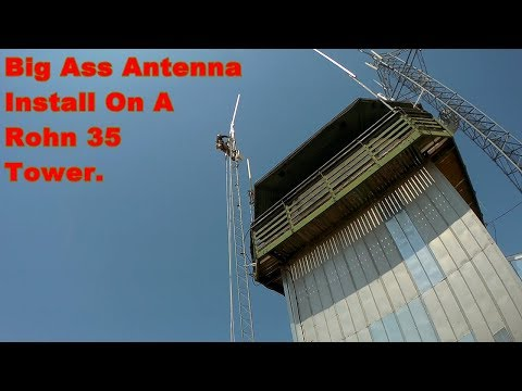 Tall Antenna Installation on top of a Rohn 35 Tower