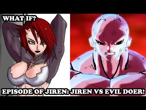 Episode of Jiren: JIREN VS EVIL DOER! - Dragon Ball Super Story [Xenoverse 2 What If?] Mods