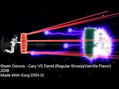 Owen Dennis - Gary VS David (Regular Show) (Vainilla Flavor) [korg DSN-12]