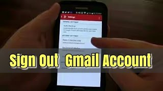 How to sign out of gmail account in Android. কিভাবে জিমেল একাউন্ট লগ আউট করবো?