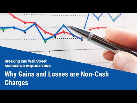 Why Gains and Losses are Non-Cash Charges
