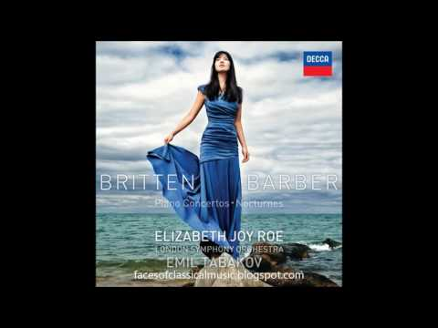 Benjamin Britten & Samuel Barber: Piano Concertos - Elizabeth Joy Roe, Emil Tabakov (Audio video)