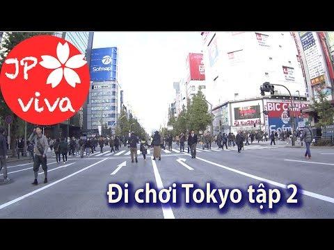 [JP viva] Một ngày đi chơi ở Tokyo Phần 2
