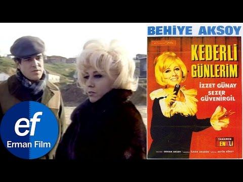 Kederli Günlerim (1967) - Behiye Aksoy & İzzet Günay