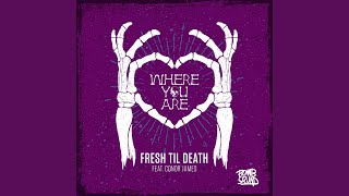 Where You Are (feat. Conor James)