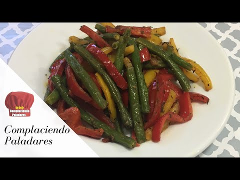 Como hacer Ejotes con Pimentones guarnicion receta Saludable | Green beans with Bell Peppers