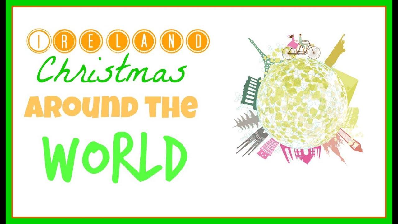 Ireland | Christmas Around The World | Bffjessica123 - YouTube