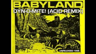 "BABYLAND ""Dyn-O-Mite!"" (Acid Remix)"