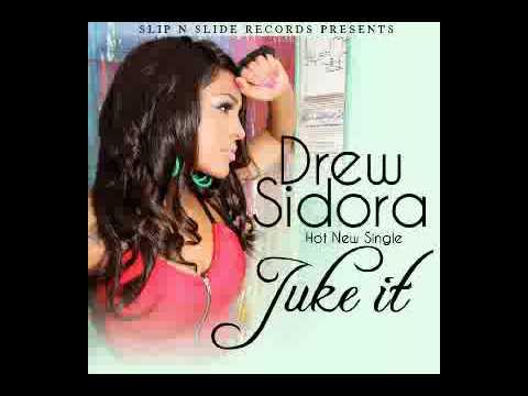 Juke It by Drew Sidora