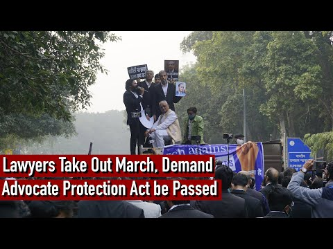 Lawyers Take Out March, Demand Advocate Protection Act be Passed