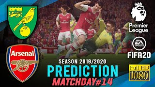 Norwich City Vs Arsenal | Epl 2019/2020 ● Matchday 14 Prediction ● Fifa 20 | Retrogamez