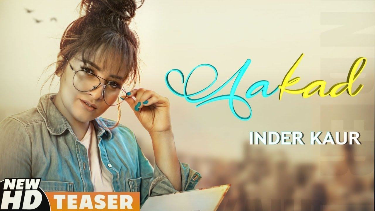 Aakad (Teaser)   Inder Kaur ft. Hardev Bajwa   Kaater   Latest Punjabi Teasers 2020