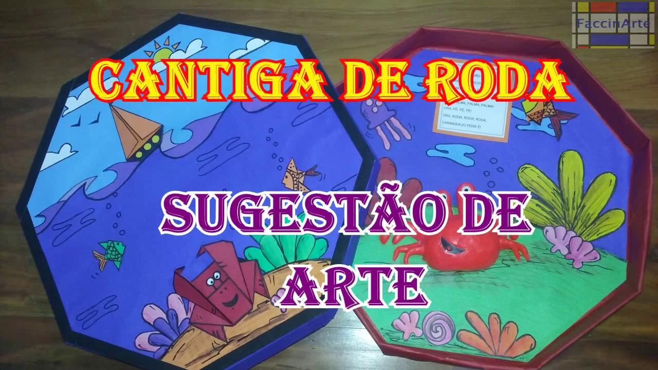 Dobradura Pintura Recorte Colagem Cantiga De Roda Artes
