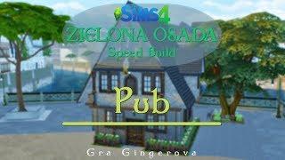 """The Sims 4 Wyzwanie - Zielona Osada Speed Build #10 - """"Pub Trzy Miotły"""""""
