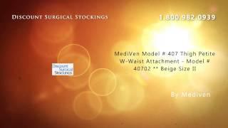 MediVen Model # 407 Thigh Petite W-Waist Attachment - Model