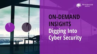On Demand Insights - Cyber Security