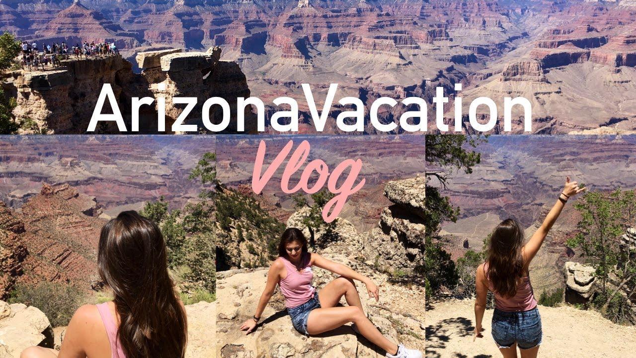Arizona Vacation Vlog Grand Canyon Sedona New Mexico