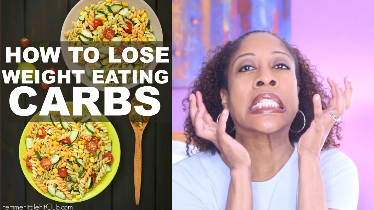 How to lose weight eating carbs youtube how to lose weight eating carbs ccuart Images
