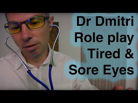 ASMR Dr Dmitri Role Play for Tired & Sore Eyes - Eye Examination