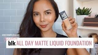 BLK's newest foundation- ALL MATTE LIQUID FOUNDATION review