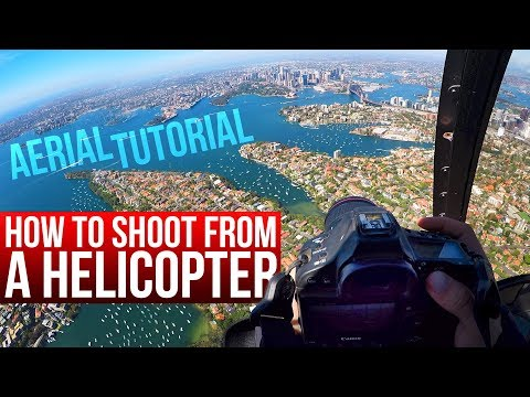 How to take photos from a helicopter - Aerial photography tutorial