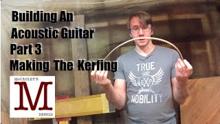 Building An Acoustic Guitar, Part 3   Making Kerfing - 026