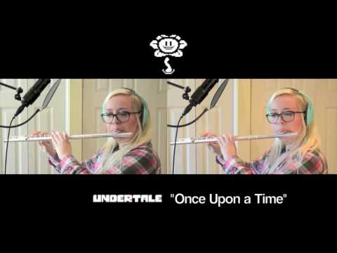 Undertale - Once Upon a Time (Flute Cover)