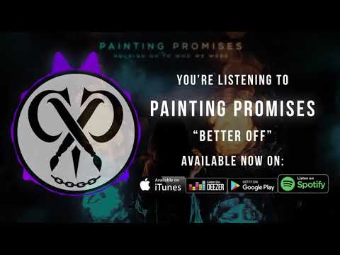 "Painting Promises | ""Better Off"" 