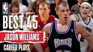 Jason Williams' 45 BEST PLAYS   #NBABDay 🎂