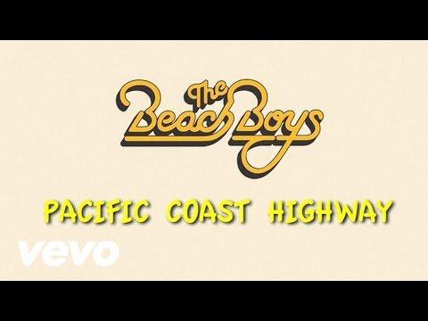 The Beach Boys - Pacific Coast Highway (Lyric Video)