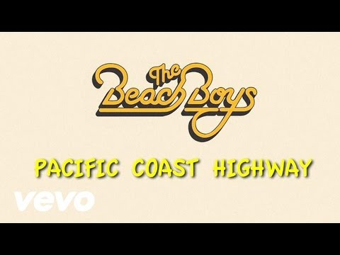 Pacific Coast Highway (Lyric Video)