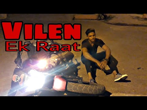 Vilen | Ek Raat [Official ][Edit By Mohsin Musa]
