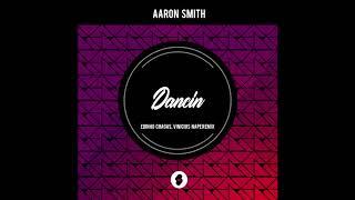 Aaron Smith - Dancin' (Vincius Nape, Edinho Chagas Remix)