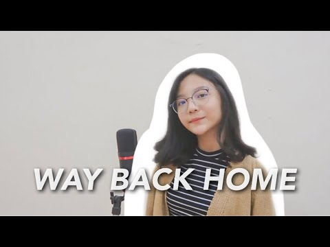 Way Back Home - Shaun (ft. Conor Maynard) | Cover By Misellia Ikwan