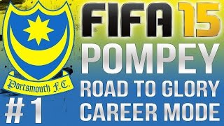 FIFA 15 | Portsmouth | Road to BPL | PS4 | #1 | The Journey Begins Now!