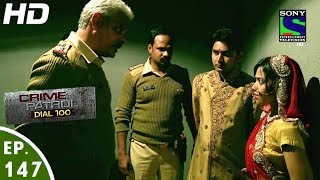 Crime Patrol Dial 100 - क्राइम पेट्रोल - Bhed - Episode 147 - 16th May, 2016