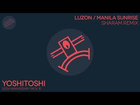 Luzon - Manilla Sunrise (Sharam Remix)