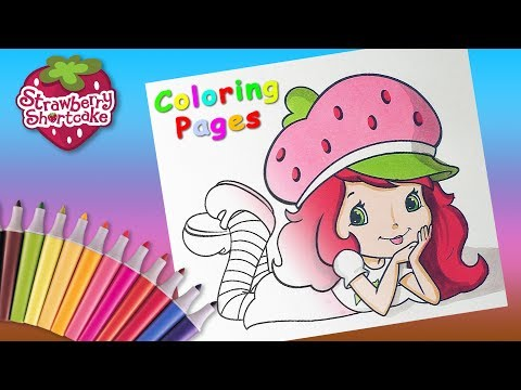 #LearnColors Coloring Strawberry Shortcake. Coloring Pages Video For Children Learning Colors