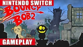 Bouncy Bob 2 Nintendo Switch Gameplay